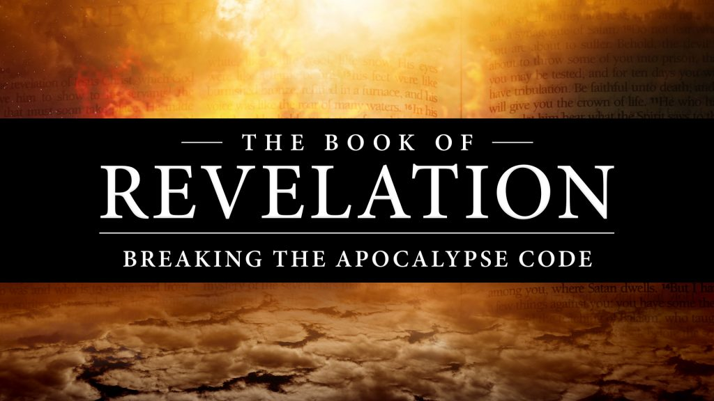 Book of Revelation: Breaking the Apocalypse Code