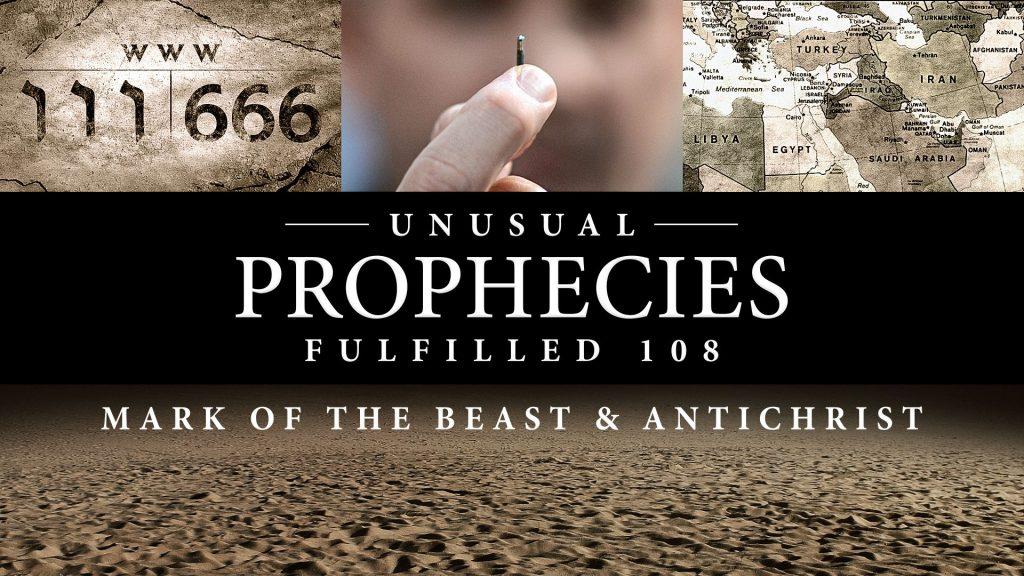 Unusual Prophecies Fulfilled 108: Beast and Antichrist