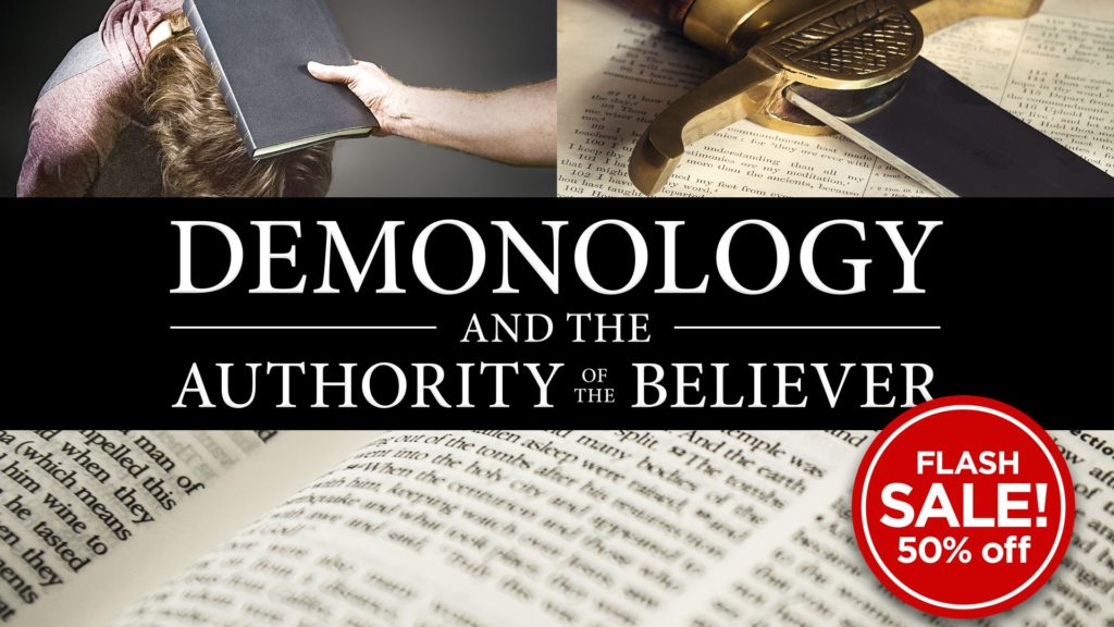 Demonology and the Authority of the Believer