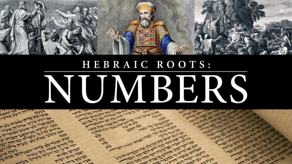 Hebraic Roots: Numbers