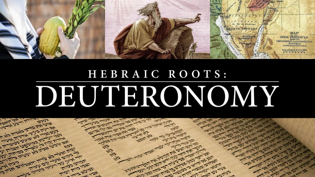 Hebraic Roots: Deuteronomy