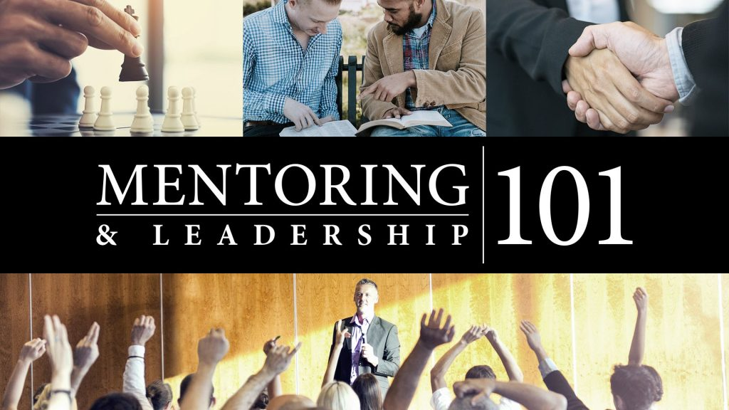 Mentoring and Leadership 101