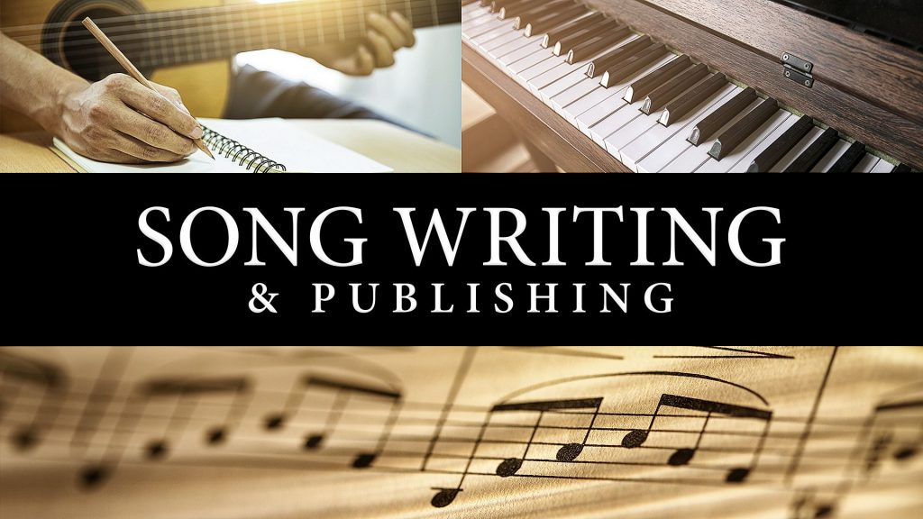 Song Writing and Publishing