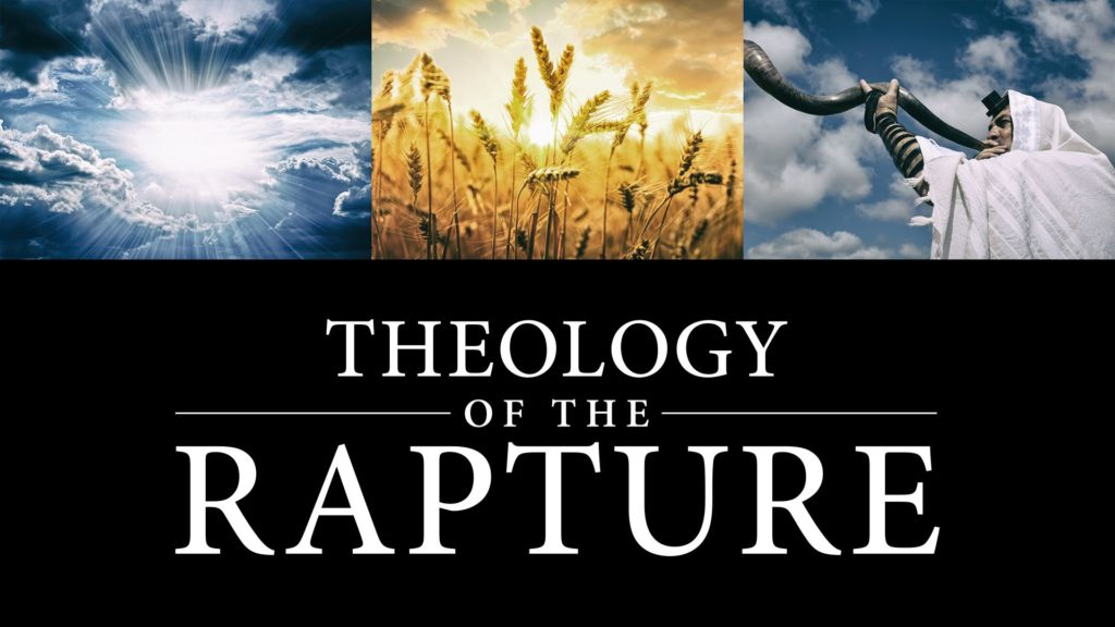 Theology of the Rapture