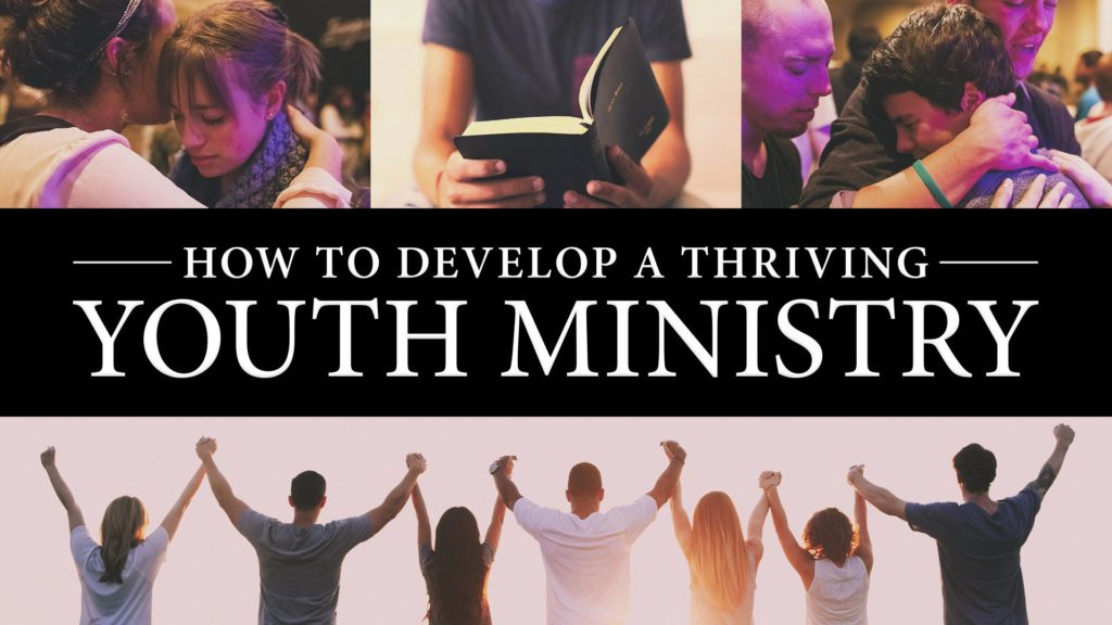How to Develop a Thriving Youth Ministry