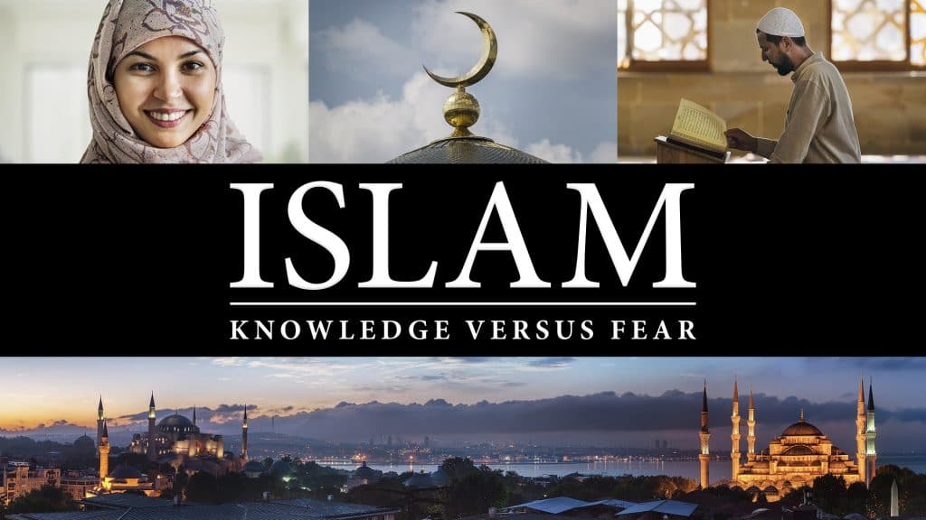 Islam – Knowledge vs Fear