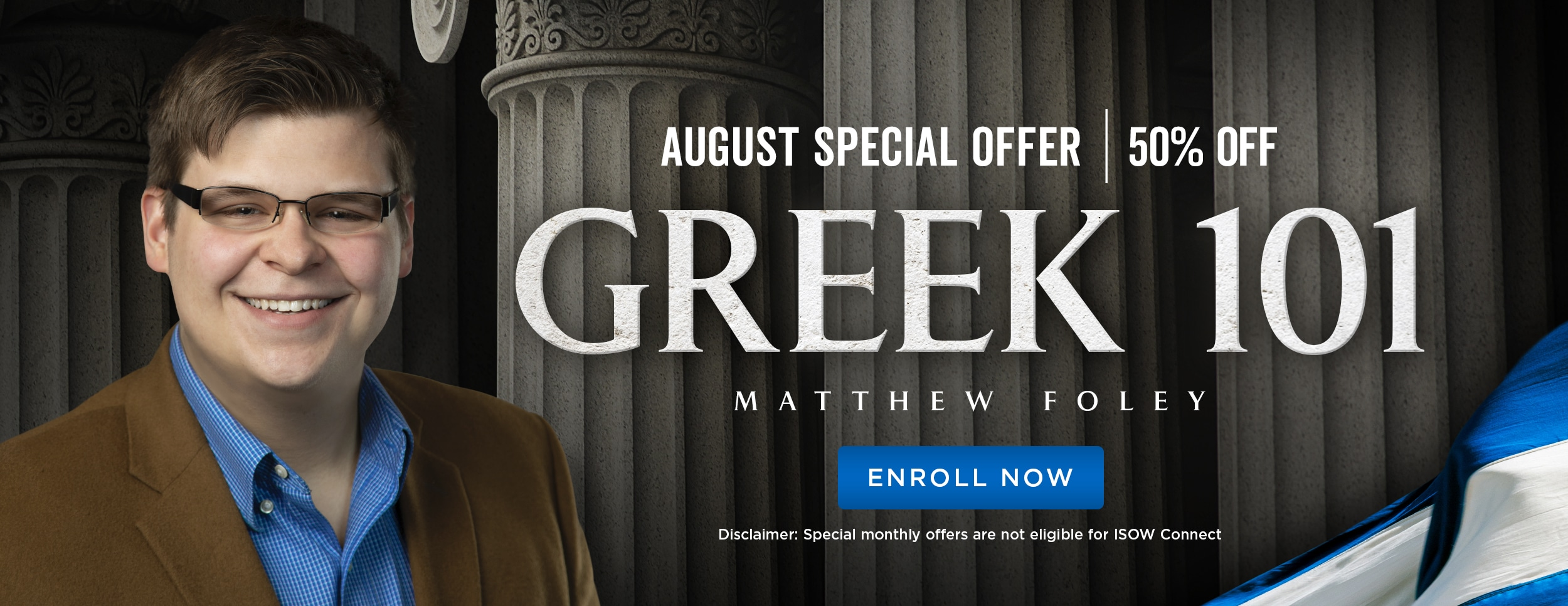 August Special Offer - Greek 101 50% Off