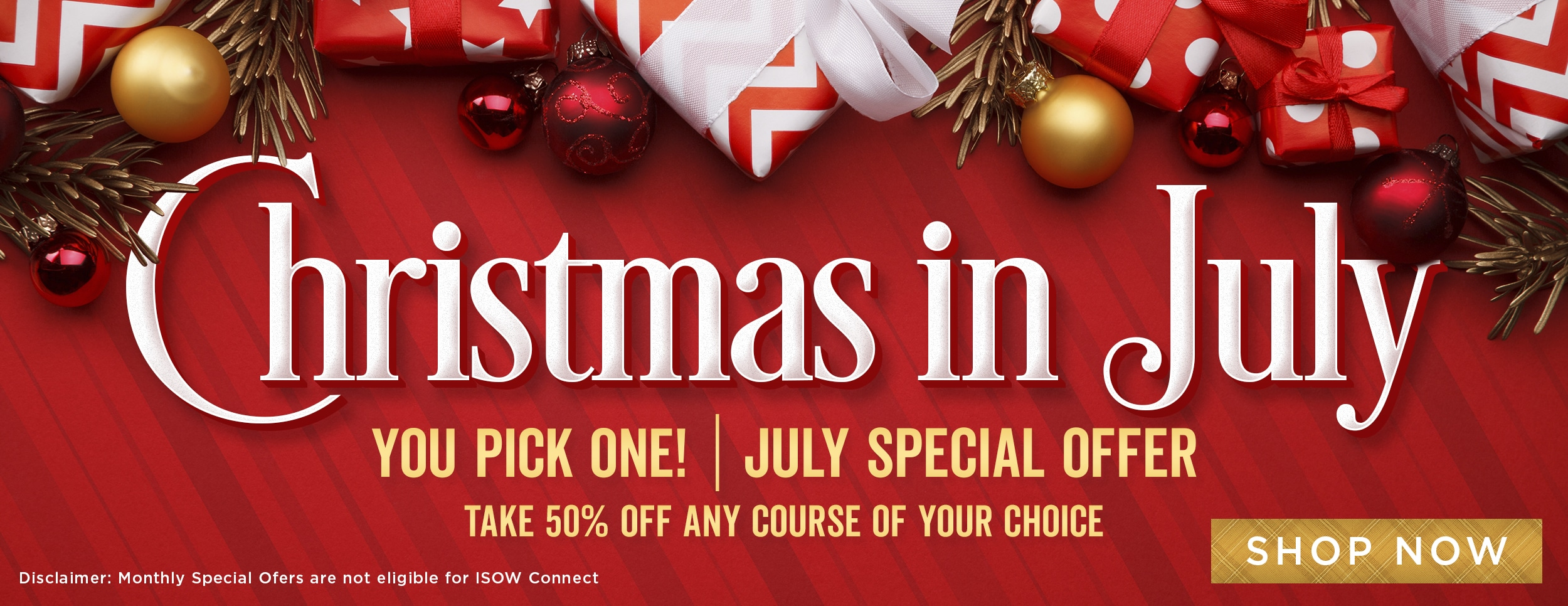 Christmas in July Special Offer - You Pick One 50% Off