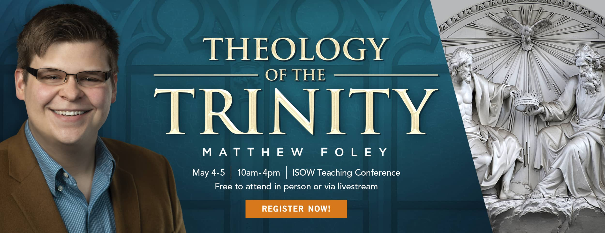 Theology of the Trinity Teaching Conference