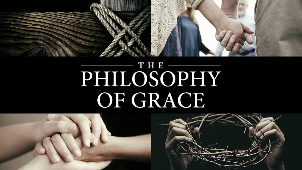 The Philosophy of Grace