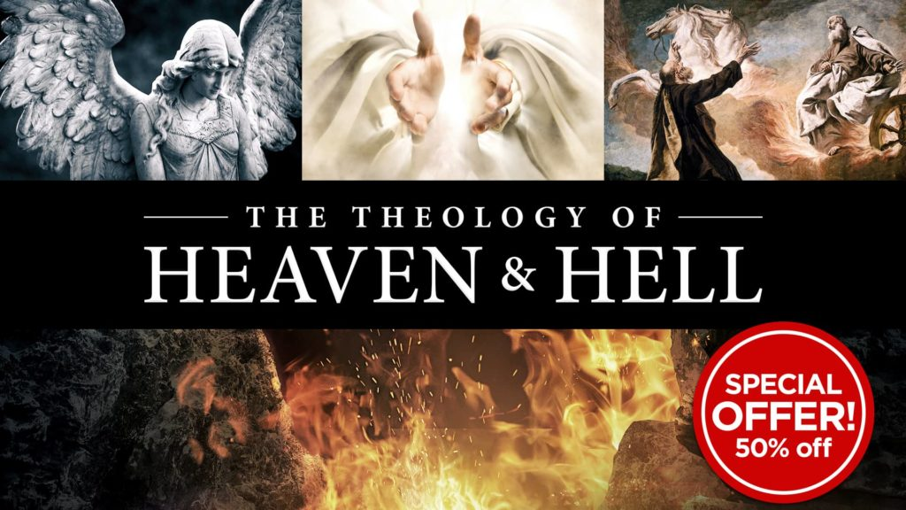 Theology of Heaven and Hell