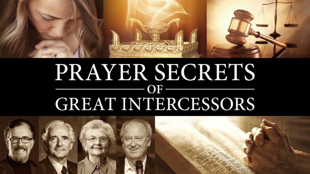 Prayer Secrets of Great Intercessors