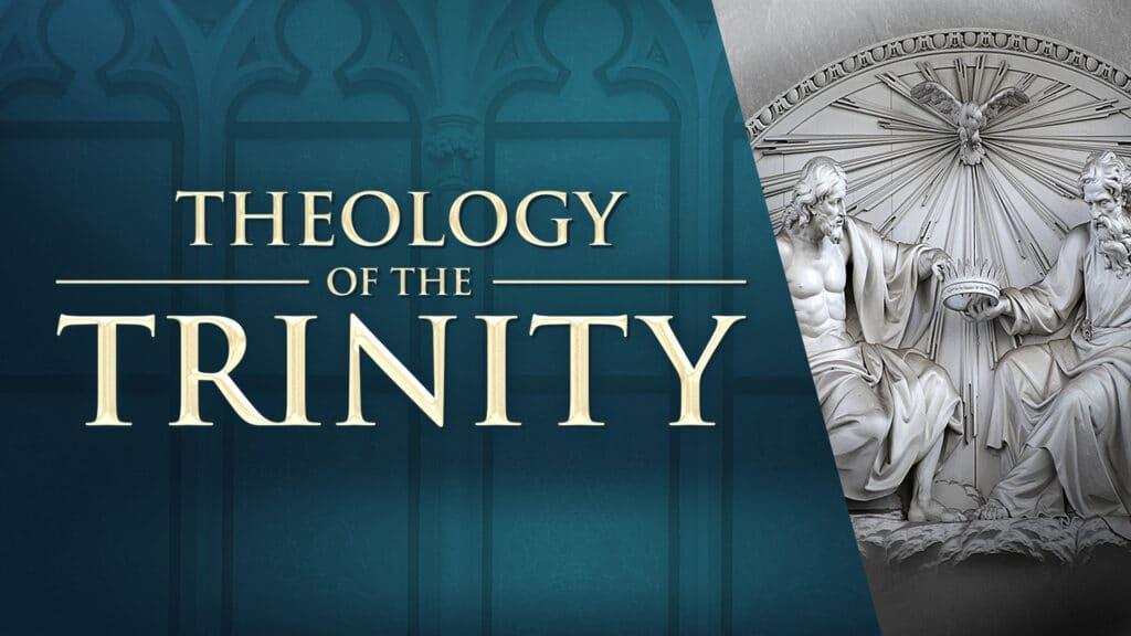 Theology of the Trinity