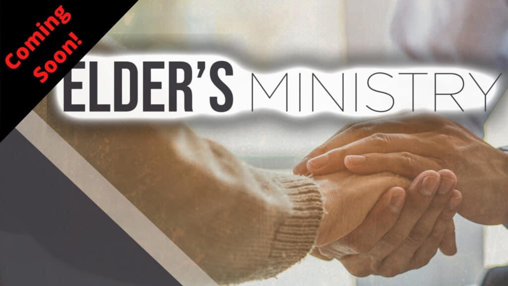 Elder's Ministry Pre-Sale